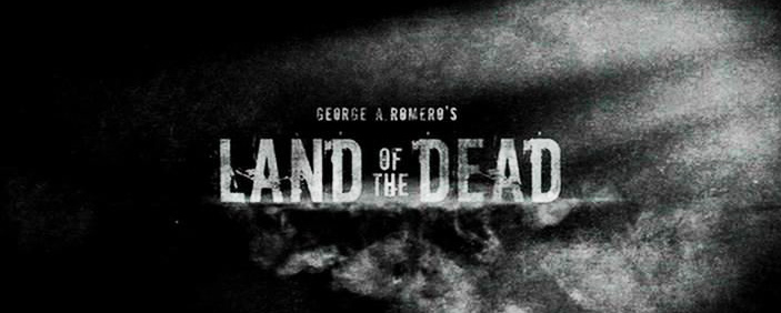Land of the Dead 2005 Titles