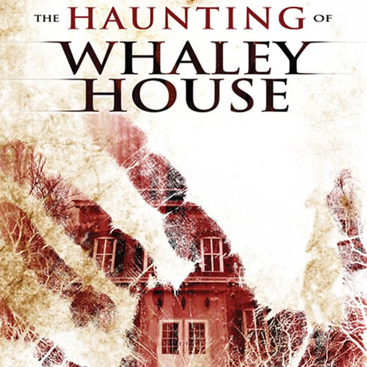 the-haunting-of-whaley-house-featured