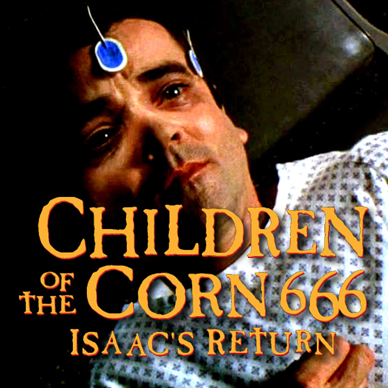 children-of-the-corn-666-isaacs-return-1999-featured