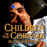 Children of the Corn 666: Isaac's Return 1999